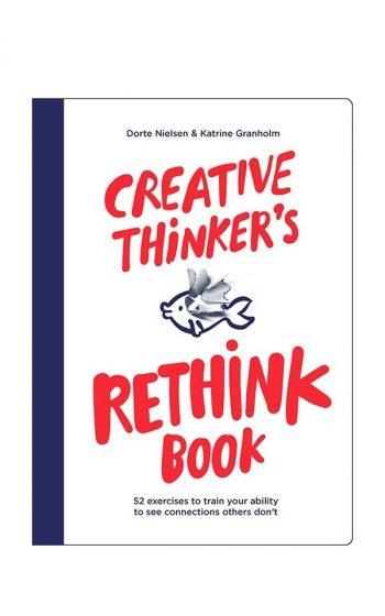 Creative Thinkers Rethink