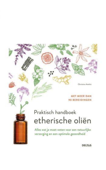 Handboek Etherische Oliën